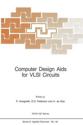 Computer Design Aids for VLSI Circuits - Nato Science Series E: 48 (Paperback)