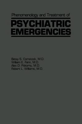 Phenomenology and Treatment of Psychiatric Emergencies (Paperback)