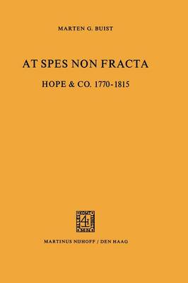 At Spes non Fracta: Hope & Co. 1770-1815 (Paperback)
