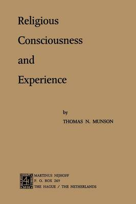 Religious Consciousness and Experience (Paperback)