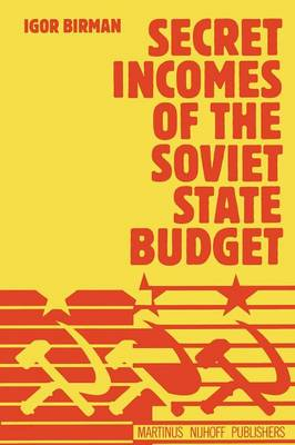 Secret Incomes of the Soviet State Budget (Paperback)