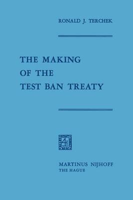 The Making of the Test Ban Treaty (Paperback)