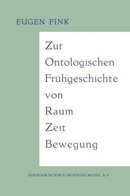 Zur Ontologischen Fr hgeschichte Von Raum -- Zeit -- Bewegung (Paperback)