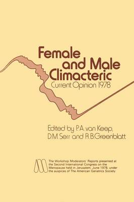 Female and Male Climacteric: Current Opinion 1978 (Paperback)