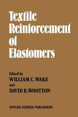 Textile Reinforcement of Elastomers (Paperback)