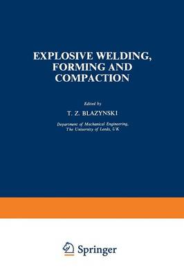 Explosive Welding, Forming and Compaction (Paperback)