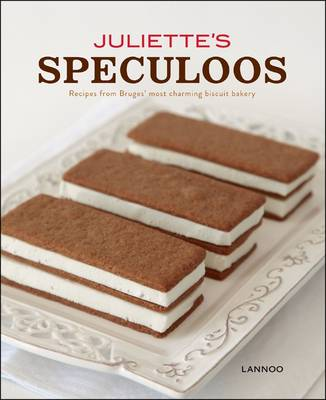 Juliette's Speculoos: Recipes from Bruges' Most Charming Biscuit Bakery (Hardback)