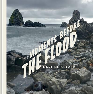 Moments Before the Flood (Hardback)