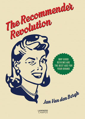 The Recommender Revolution (Paperback)