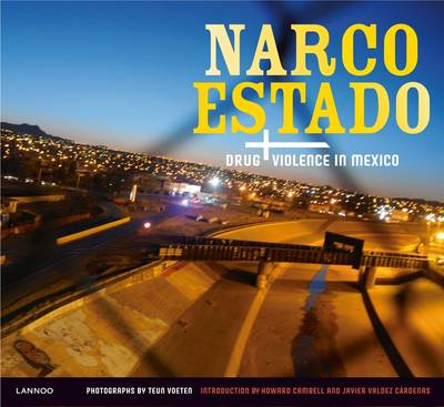 Narco Estado: Drug Violence in Mexico (Paperback)