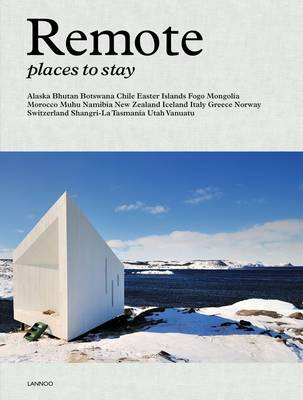 Remote Places to Stay (Hardback)