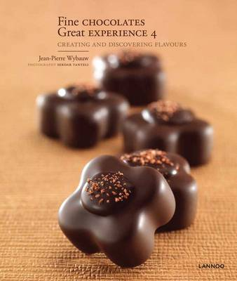 Fine Chocolates 4: 4: Creating and Discovering Flavours (Hardback)