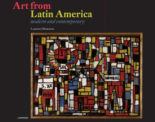 Art from Latin America: Modern And Contemporary (Hardback)