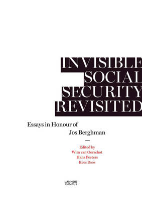 Invisible Social Security Revisited: Essays in Honour of Jod Berghman (Paperback)