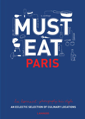 Must Eat Paris (Hardback)
