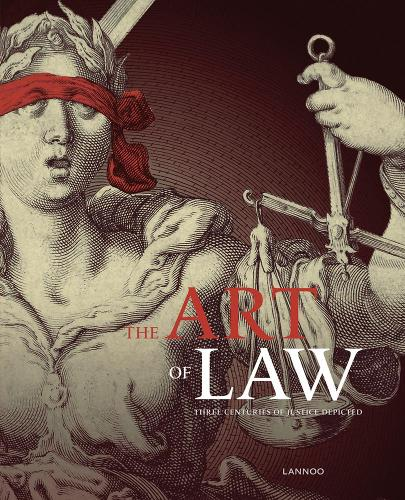 The Art of Law: Three Centuries of Justice Depicted (Paperback)