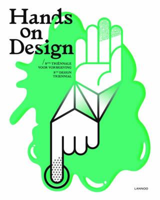 Hands on Design: 8th Design Triennial (Hardback)