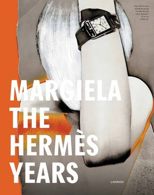 Margiela: The Hermes Years (Hardback)