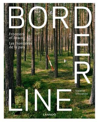 Borderline: Frontiers of Peace (Hardback)