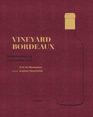 Vineyard Bordeaux (Hardback)
