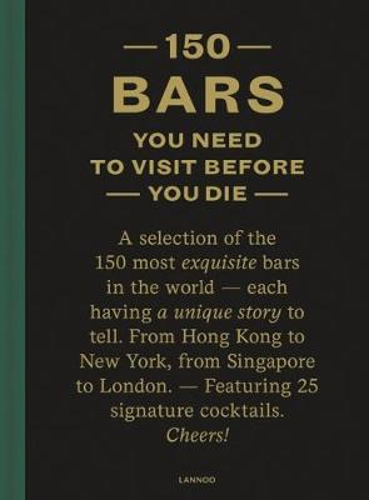 150 Bars You Need to Visit Before You Die (Hardback)