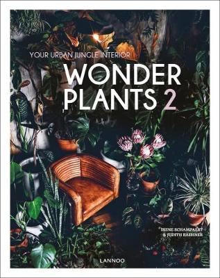 Wonder Plants 2: Your Urban Jungle Interior (Hardback)