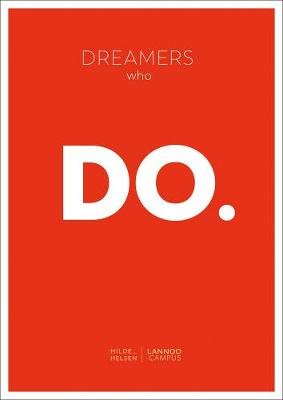 Dreamers Who Do (Paperback)