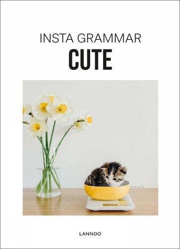 Insta Grammar: Cute - Insta Grammar (Paperback)