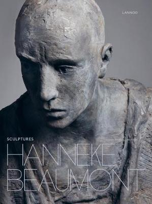 Hanneke Beaumont: Sculptures (Hardback)