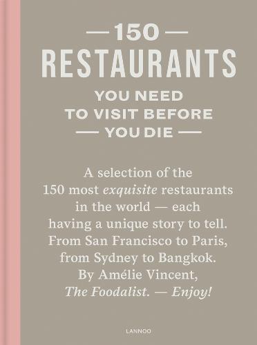 150 Restaurants You Need to Visit Before You Die - 150 (Hardback)
