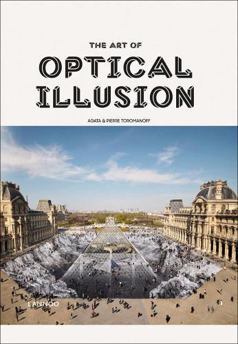 The Art of Optical Illusion (Hardback)