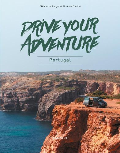 Drive Your Adventure: Portugal - Drive Your Adventure (Paperback)