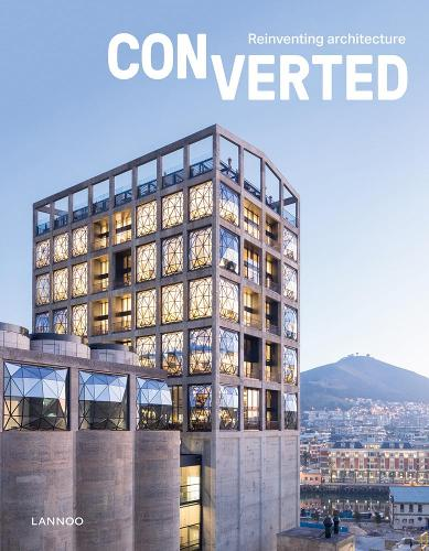 Converted. Reinventing architecture (Hardback)