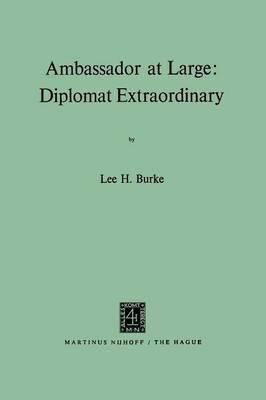 Ambassador at Large: Diplomat Extraordinary (Paperback)