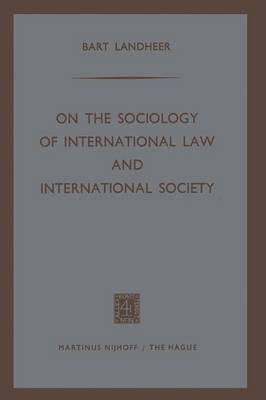 On the Sociology of International Law and International Society (Paperback)
