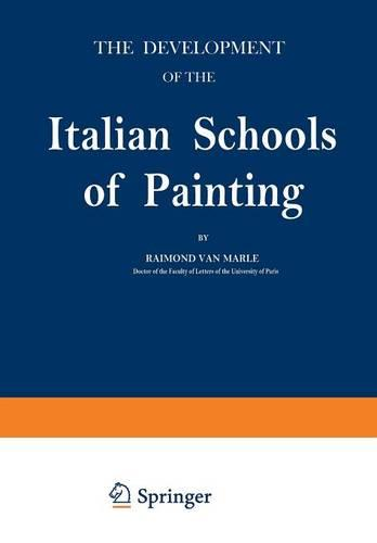 The Development of the Italian Schools of Painting: Volume I (Paperback)