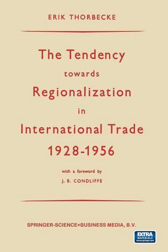 The Tendency towards Regionalization in International Trade 1928-1956