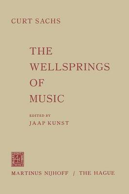 The Wellsprings of Music (Paperback)