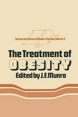 The Treatment of Obesity - Current Status of Modern Therapy 2 (Paperback)