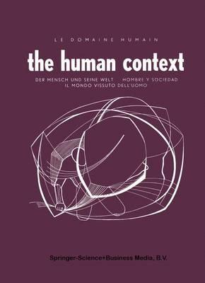 The Human Context (Paperback)