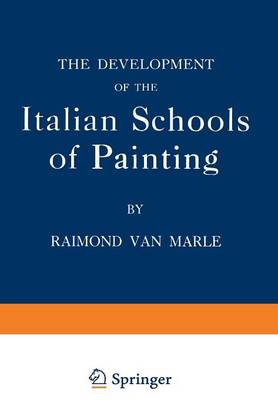 The Development of the Italian Schools of Painting: Volume IX (Paperback)