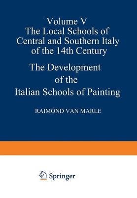 The Development of the Italian Schools of Painting: Volume V (Paperback)