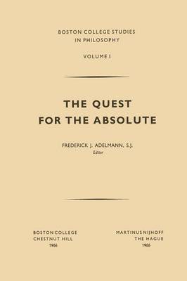 The Quest for the Absolute - Boston College Studies in Philosophy 1 (Paperback)
