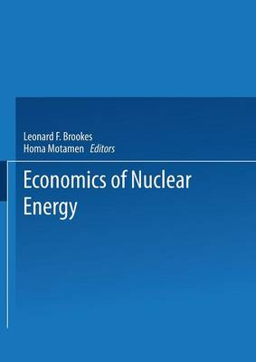The Economics of Nuclear Energy (Paperback)