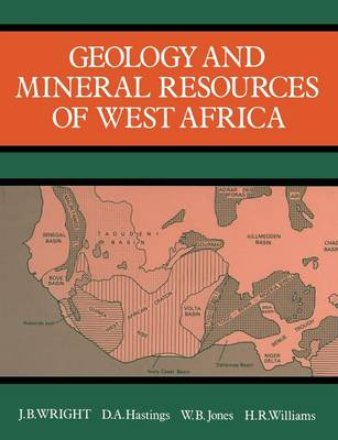 Geology and Mineral Resources of West Africa (Paperback)