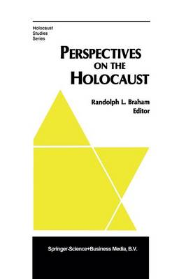Perspectives on the Holocaust - Holocaust Studies Series (Paperback)
