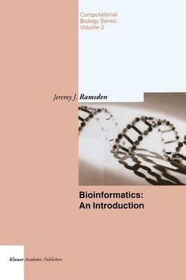Bioinformatics: An Introduction - Computational Biology 3 (Paperback)