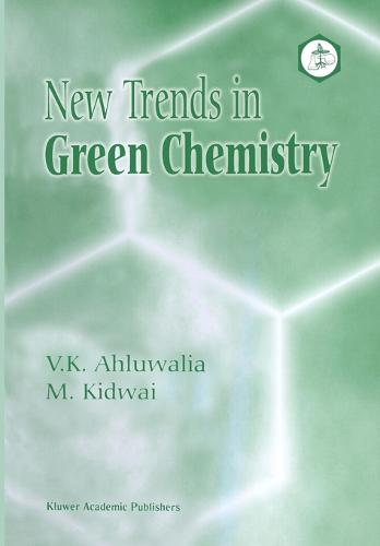 New Trends in Green Chemistry (Paperback)