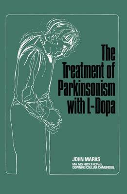 The Treatment of Parkinsonism with L-Dopa (Paperback)