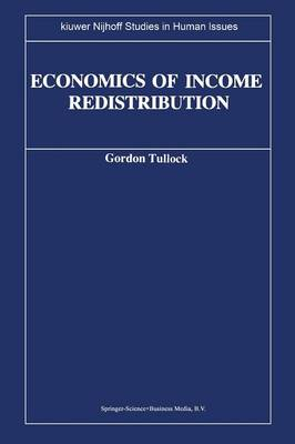 Economics of Income Redistribution - Kluwer-Nijhoff Studies in Human Issues (Paperback)